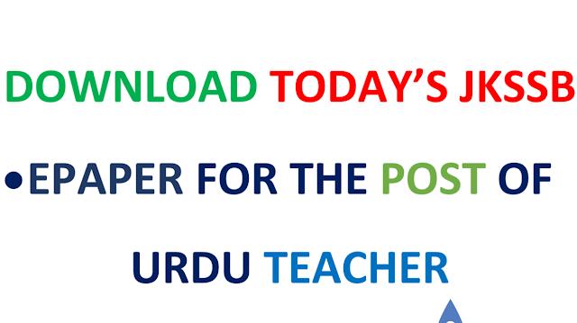 Download Today's Paper of JKSSB URDU TEACHER 2018 HELD ON 28 APRIL 2018