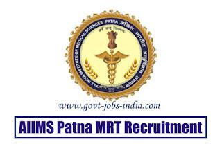 AIIMS Patna MRT Recruitment 2020
