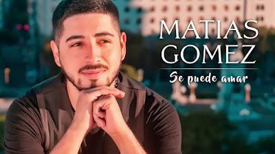 MATIAS GOMEZ - SE PUEDE AMAR MP3
