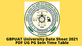 GBPUAT University Date Sheet 2021 PDF UG PG Sem Time Table@ gbpuat.ac.in