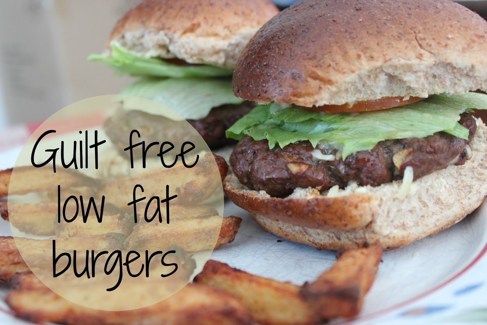 GUILT FREE LOW FAT BURGER RECIPE