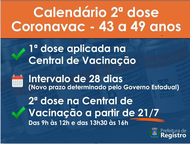 Registro-SP - Calendário 2 dose da Coronavac - 43 a 49 anos