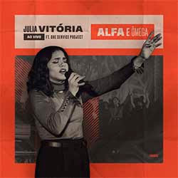 Alfa e Omega - Julia Vitoria