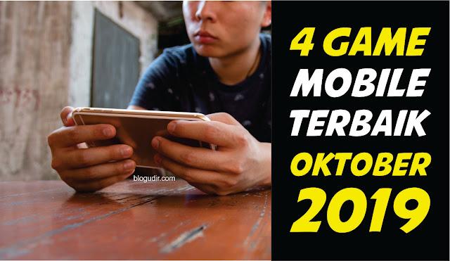 4 Game Mobile Terbaik Oktober 2019