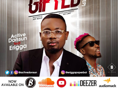 DOWNLOAD MP3: Active Donsun Ft. Erigga - Gifted (Prod. Jeff Beatz)
