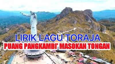 Lirik Lagu Rohani Toraja Puang Pangkambi Masokan Tongan