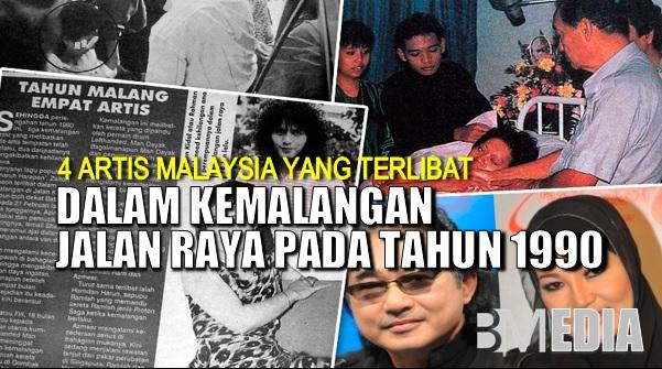 4 Artis Malaysia Yang Terlibat Dalam Kemalangan Jalan Raya Pada Tahun 1990