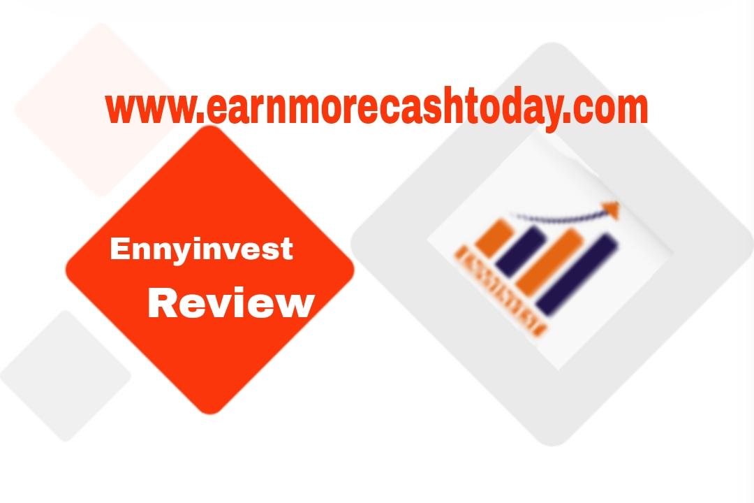 Ennyinvest Review Scam Or Legit
