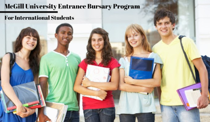 McGill University Entrance Bursary Program for International Students in Canada, 2020