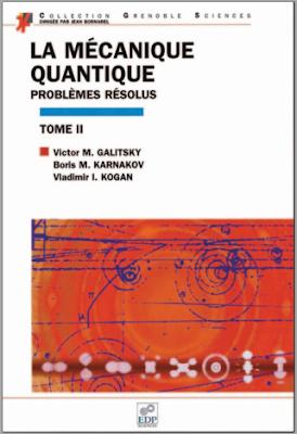 Télécharger Livre Gratuit La mécanique quantique, problèmes résolus, Tome 2 pdf