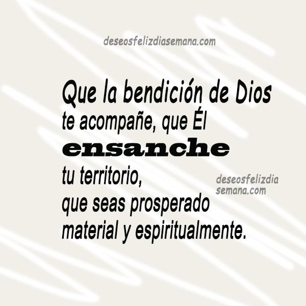 bonita frase biblica de bendicion Dios ensanche tu territorio mensaje cristiano