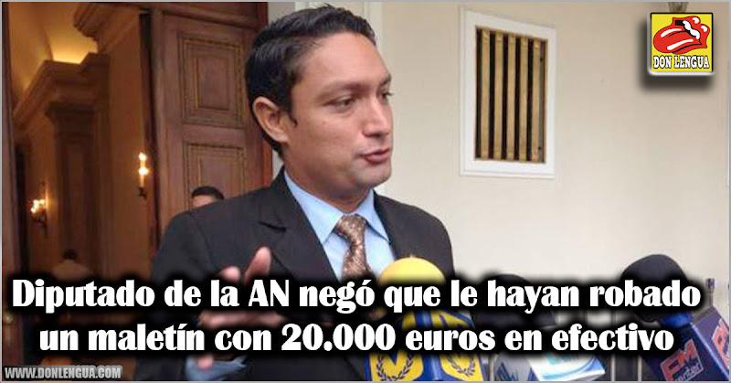 Diputado de la AN negó que le hayan robado un maletín con 20.000 euros en efectivo