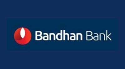 Bandhan Bank Recruitment  2021