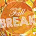 Fall Break Announcements