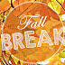Fall Break Announcements