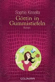 Göttin in Gummistifeln - Sophie Kinsella
