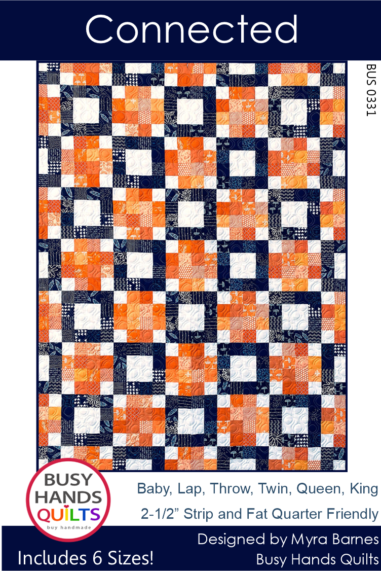 Connected Quilt Pattern by Myra Barnes of Busy Hands Quilts
