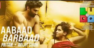 Arijit Singh - Aabaad Barbaad Lyrics | Ludo