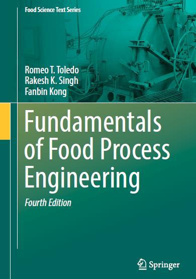 Fundamentals of Food Process Engineering. Fourth Edition