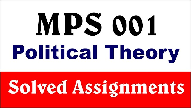 IGNOU MPS 001 Political Theory Solved Assignment 2019-20