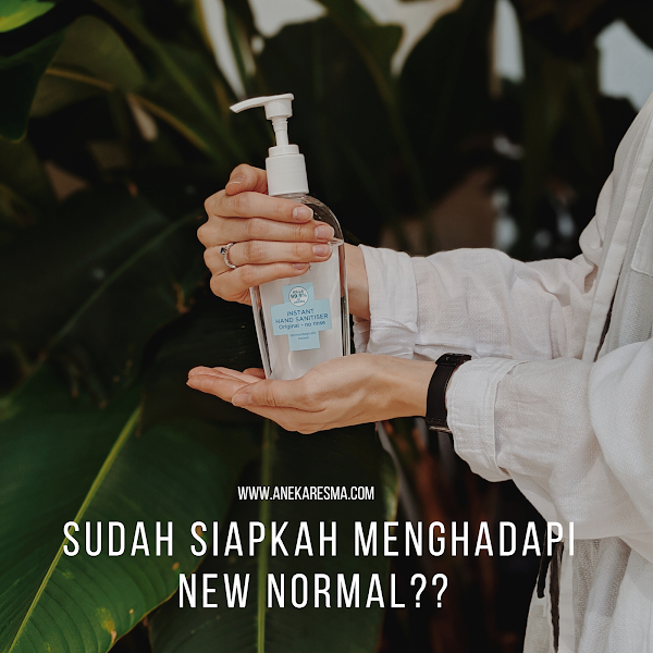 Sudah Siapkah Menghadapi New Normal?