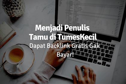 Guest Post Indonesia Gratis Niche Teknologi, Menerima Tanam Backlink Berkualitas