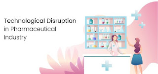 Technological Disruption is Multiplying Pharmaceutical