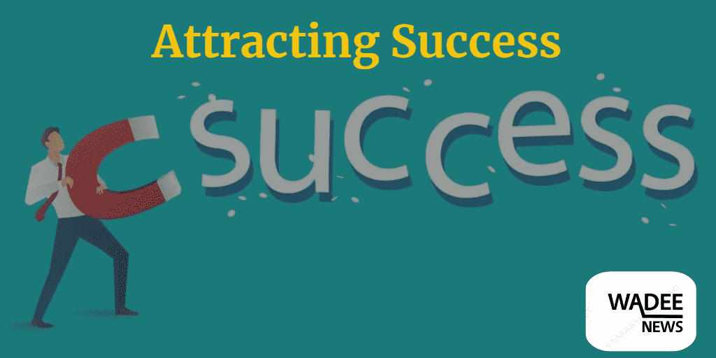 Attracting Success