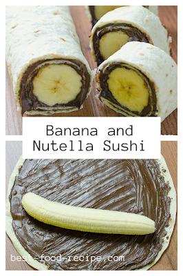 Banana and Nutella Sushi