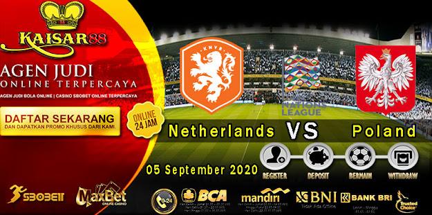 Prediksi Bola Terpercaya ajang UEFA Nations Belanda vs Polandia 05 September 2020