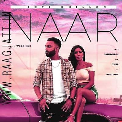 Naar by Joti Dhillon lyrics