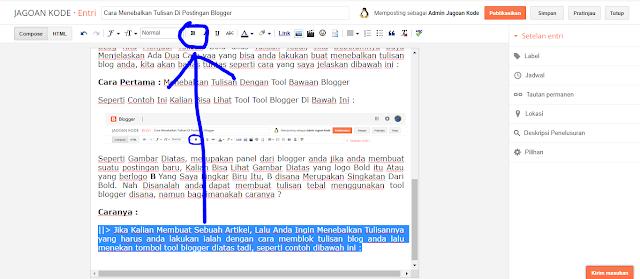 Cara Menebalkan Tulisan Di Postingan Blogger