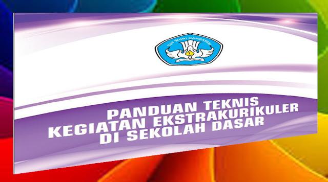 http://ayeleymakali.blogspot.co.id/2017/05/panduan-teknis-kegiatan-ekstrakurikuler.html