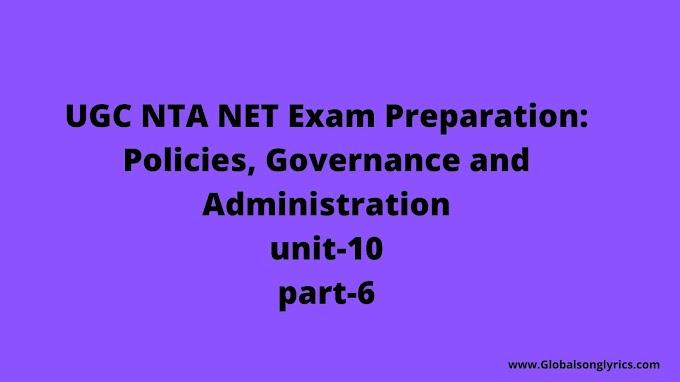 UGC NTA NET Exam Preparation: Policies, Governance and Administration|unit-10|part-6|