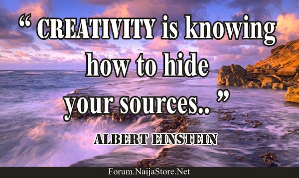 Albert Einstein's Quote: CREATIVITY is knowing how to hide your sources - Quotes