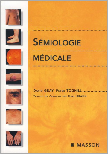 Livre : Sémiologie médicale - David Gray, Masson PDF