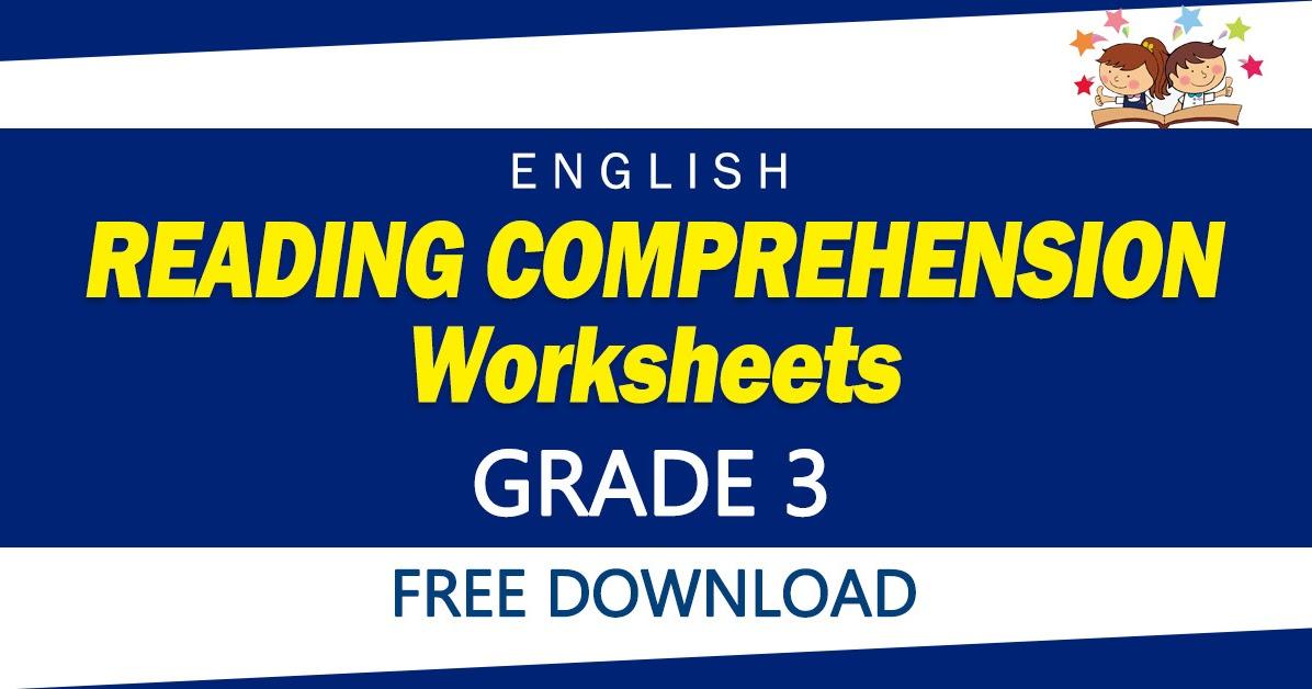 Reading Comprehension Worksheets For Grade 3 (Free Download) - DepEd Click