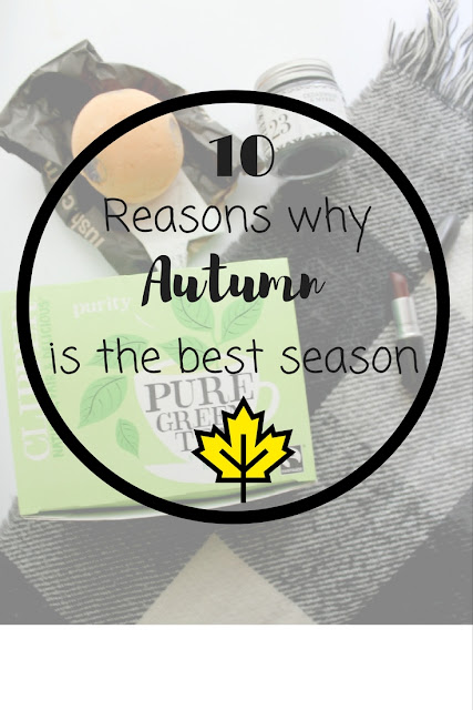 10 reasons why Autumn is the best season. Nourish ME: www.nourishmeblog.co.uk