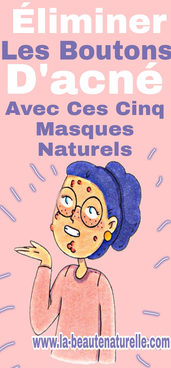 Éliminer les boutons d'acné avec ces cinq masques naturels