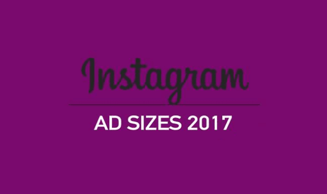 Instagram Ad Sizes 2017