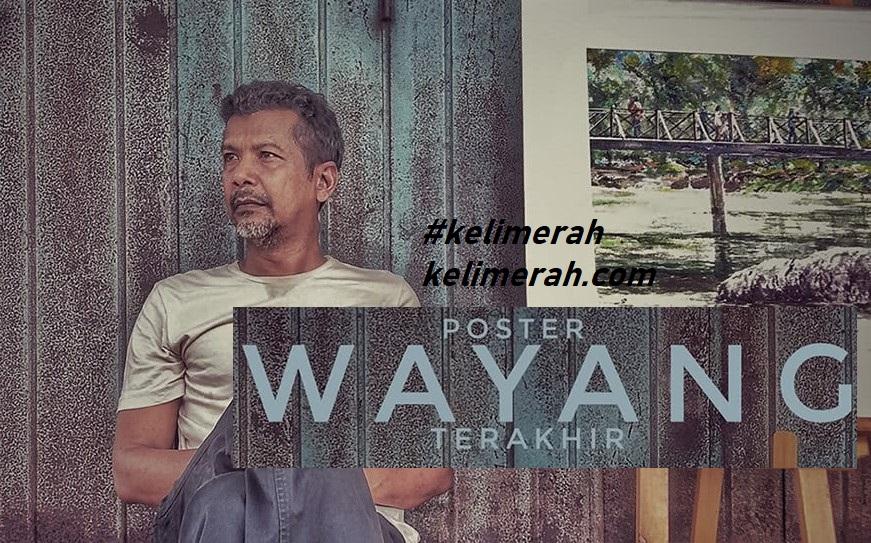 Poster Wayang Terakhir Lakonan Namron,Eby Yus