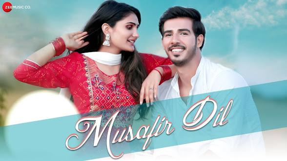Musafir Dil Song Lyrics | Ravinder Singh D, Swara Chauhan | Pranita Yadav, Dushyant Kumar Lyrics Planet
