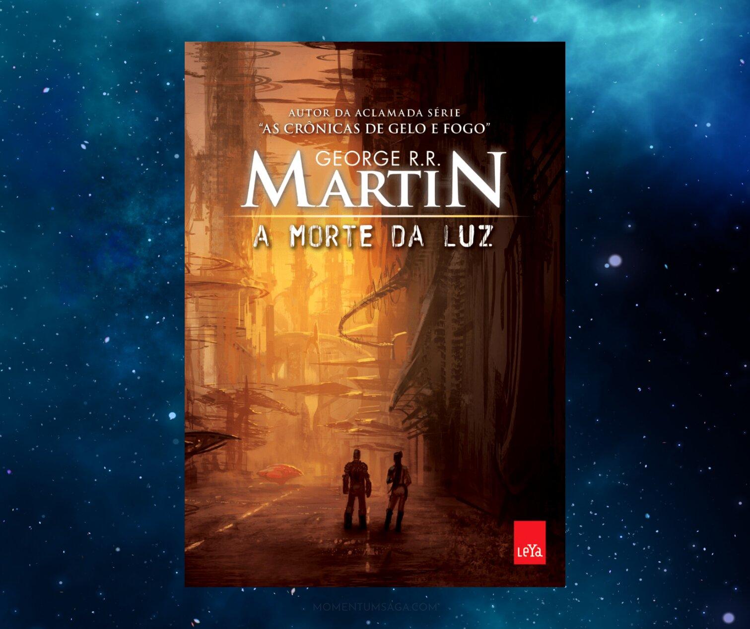 Resenha: A Morte da Luz, de George R. R. Martin