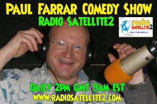 PAUL FARRAR COMEDY SHOW ON RADIO SATELLITE2