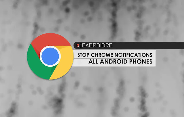 Cara mengatasi Notofikasi Google Chrome Android yang terus muncul Cara menghentikan Notifikasi Google Chrome Android yang terus muncul