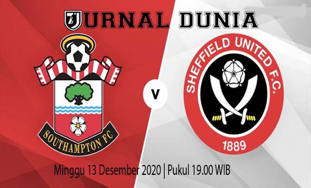 Prediksi Southampton vs Sheffield United , Minggu 13 Desember 2020 Pukul 19.00 WIB