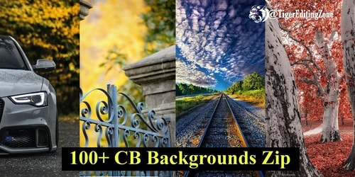 100+ Best CB Backgrounds For Editing Download Zip File | New CB Editing Background Download 2021