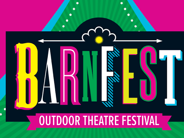 The Barn Theatre announce outdoor festival: BarnFest