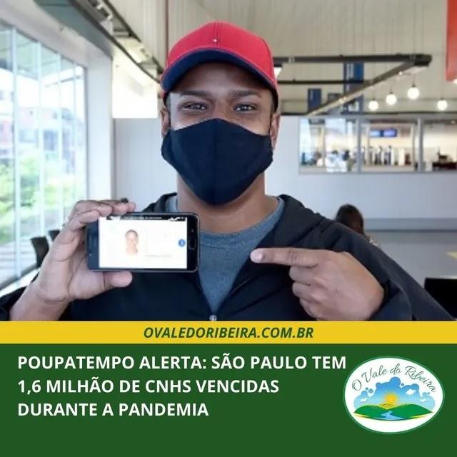 Poupatempo alerta: São Paulo tem 1,6 milhão de CNHs vencidas durante a pandemia