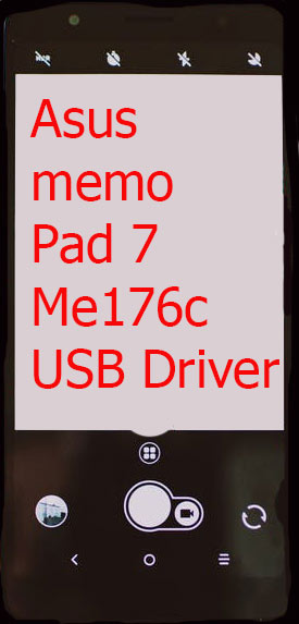 Asus memo Pad 7 Me176c USB Driver